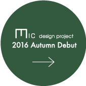 mic_design_project_2016AutumnDebut